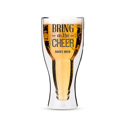 Bring on the Cheer Double Walled 17 oz. Beer Glass by Weddingstar