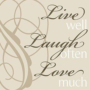 Live Well Laugh Often... Simplicity Textual Art on Canvas by Forest Creations