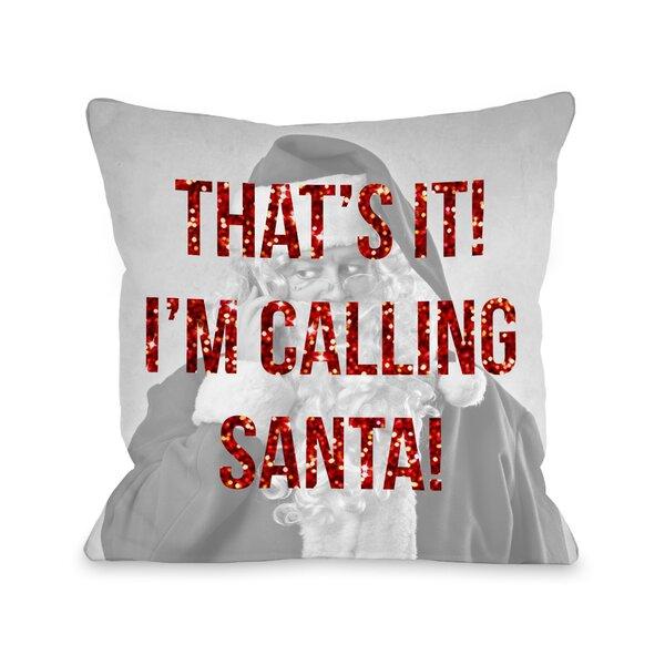 Calling Santa Sparkle Back Throw Pillow by One Bella Casa