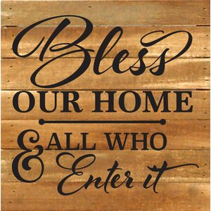 'Bless Our Home' Textual Art Plaque by Winston Porter