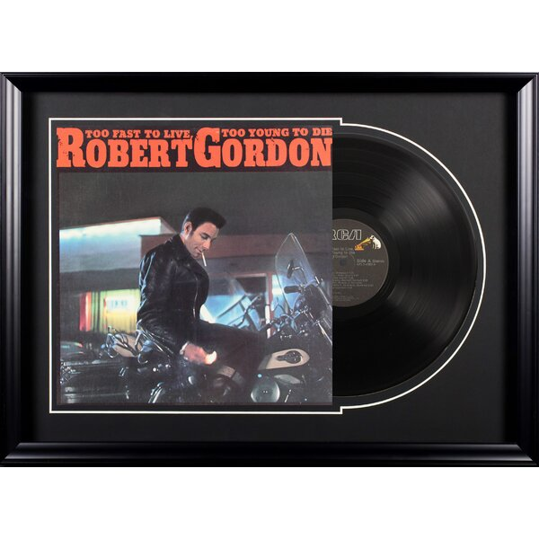 Robert Gordon Too Fast to Live, Too Young to Die Framed Vintage Advertisement Deluxe Album by East Urban Home