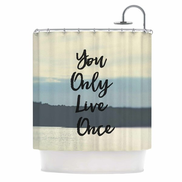 Debbra Obertanec YOLO Shower Curtain by East Urban Home