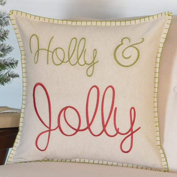 Holly & Jolly Throw Pillow by The Holiday Aisle