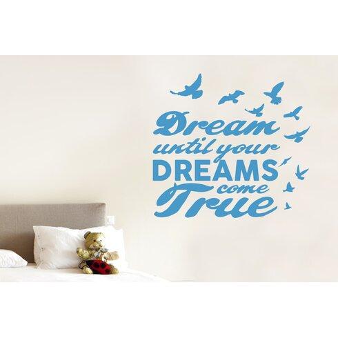 Dream Until Your Dreams Come True Wall Sticker