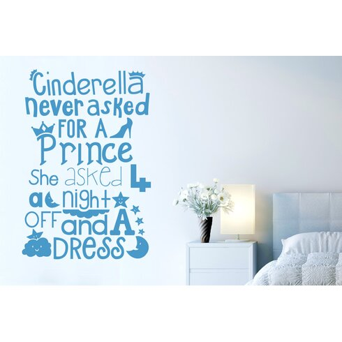 Cinderella Never Asked for a Prince Wall Sticker