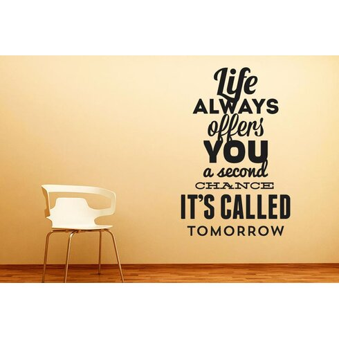 Life Always Offers You a Second Chance Wall Sticker