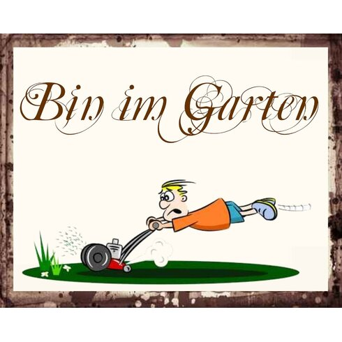 Bin Im Garten Graphic Art Plaque