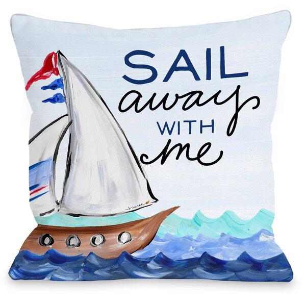 Sail Away Throw Pillow by One Bella Casa