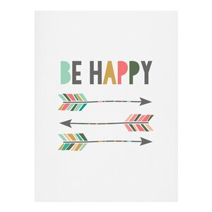 Be Happy Graphic Art by East Urban Home