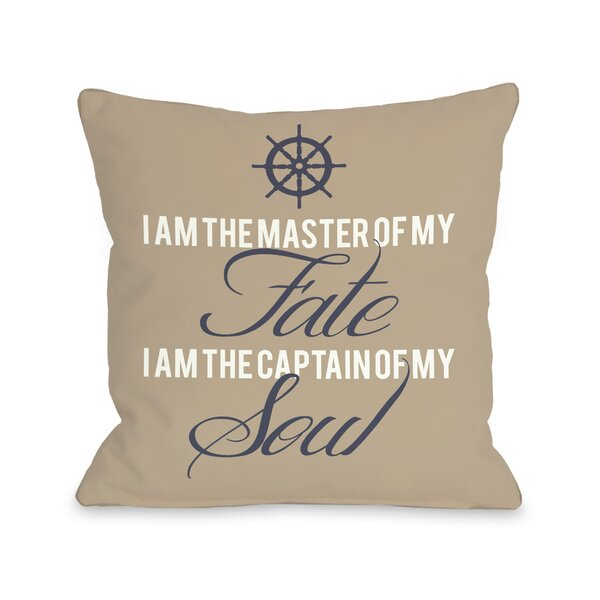 Master of Fate, Captain of Soul Throw Pillow by One Bella Casa