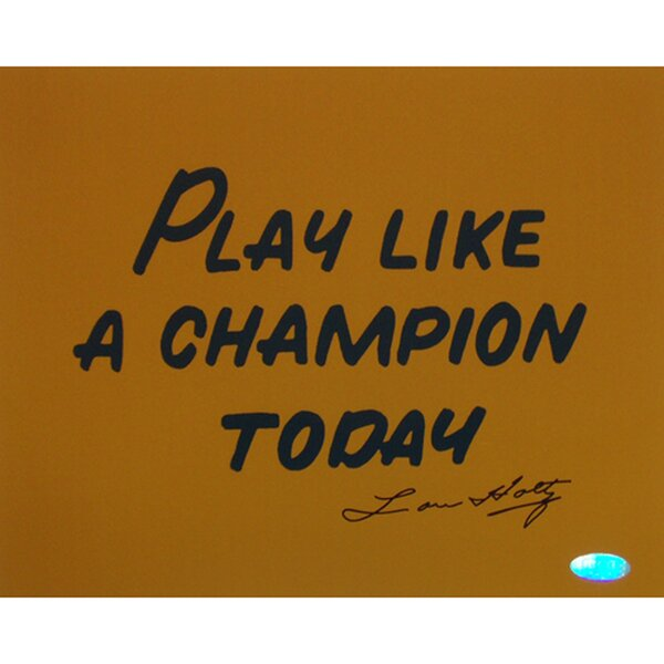 Lou Holtz Play Like A Champion Today Textual Art by Steiner Sports