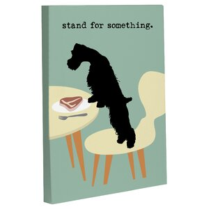 'Stand For Something Dog' Graphic Art on Wrapped Canvas by Andover Mills
