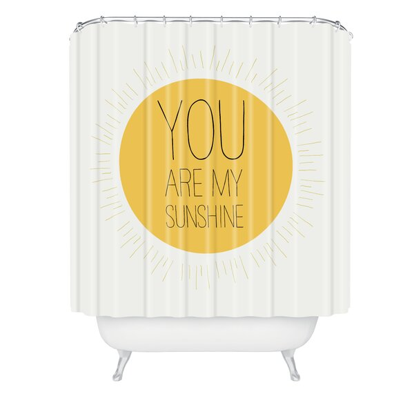Allyson Johnson You Are My Sunshine Shower Curtain by East Urban Home