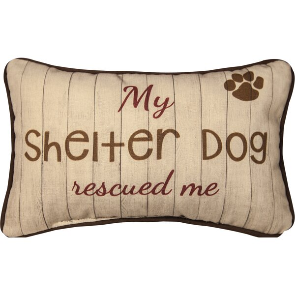 My Shelter Dog Rescued Me Cotton Lumbar Pillow by Manual Woodworkers & Weavers