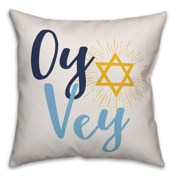 Trainor Oy Vey Throw Pillow by The Holiday Aisle