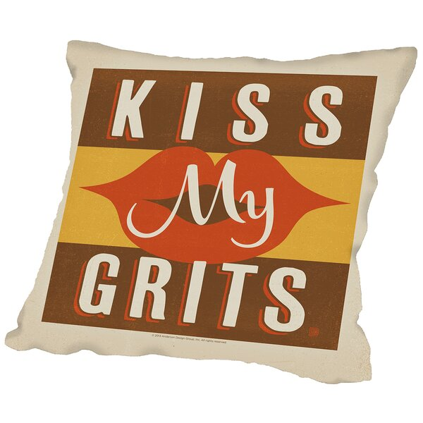 Kiss My Grits Throw Pillow by East Urban Home