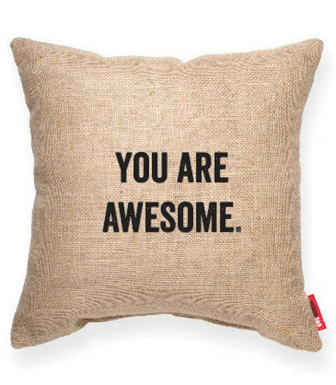Expressive You Are Awesome Decorative Burlap Throw Pillow by Posh365