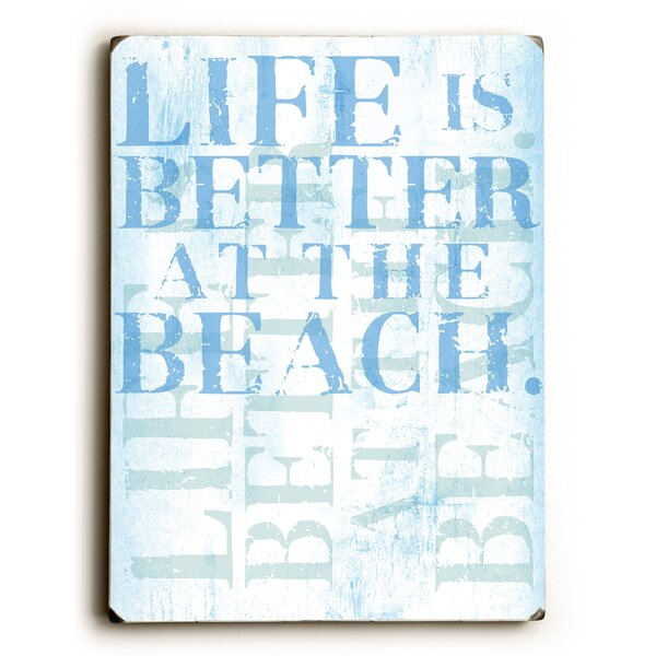 Life Is Better at the Beach Textual Art by Artehouse LLC