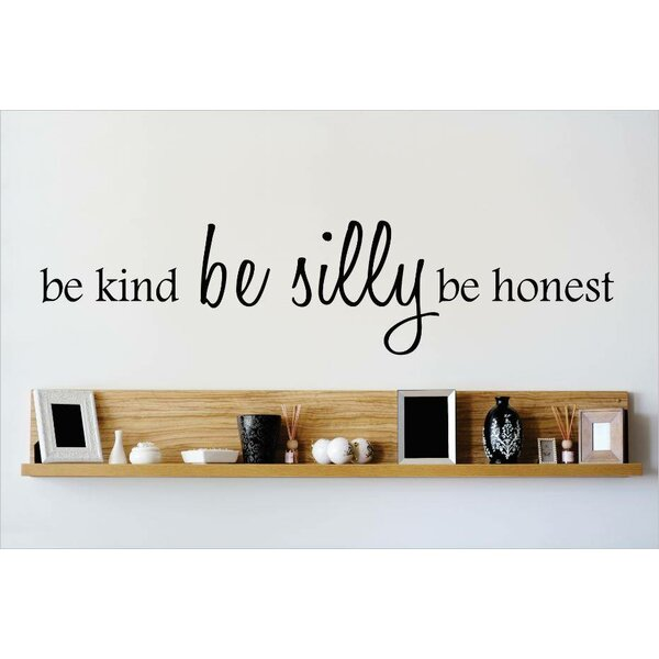 Be Kind Be Silly Be Honest Wall Decal by Design With Vinyl