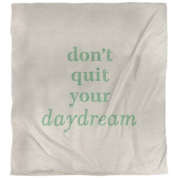 Quotes Handwritten Don't Quit Your Daydream Single Reversible Duvet Cover
