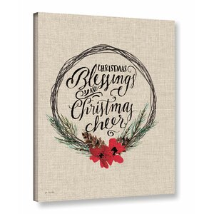Christmas Blessing and Christmas Cheer Textual Art on Wrapped Canvas by Three Posts