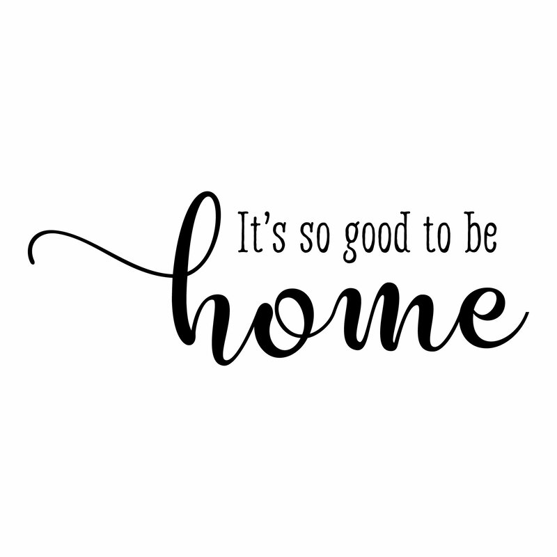 winston porter so good to be home entryway family wall quotes