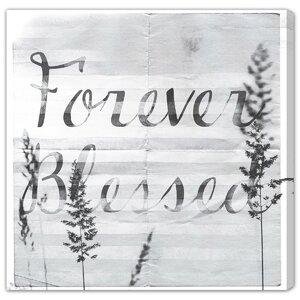Forever Blessed Textual Art on Canvas by Latitude Run