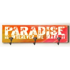 Paradise Is Wherever We Make It Solid Wood Wall Mounted Coat Rack by Zipcode Design