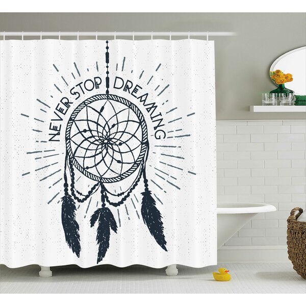 Riegel Quotes Inspirational Dreaming Lettering Shower Curtain by Ivy Bronx