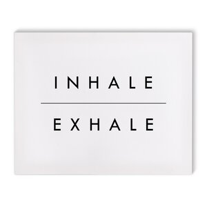 'Inhale' Textual Art on Canvas by Wrought Studio