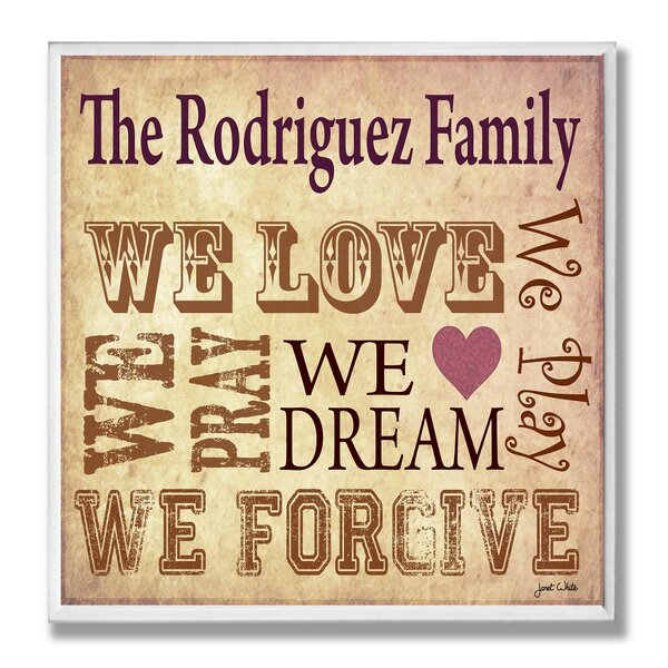 Personalized Family Rules We Love, We Dream… by Janet White Textual Art Plaque by Stupell Industries
