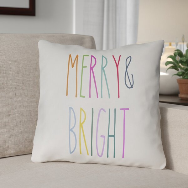 Merry & Bright Indoor/Outdoor Throw Pillow by The Holiday Aisle
