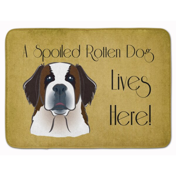 Saint Bernard Spoiled Dog Lives Here Memory Foam Bath Rug by East Urban Home