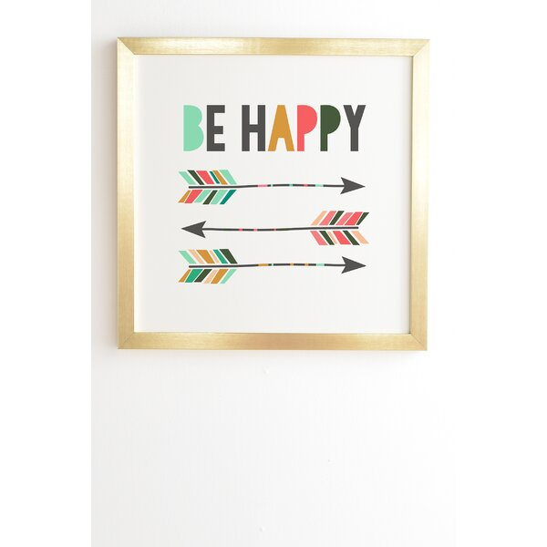 Be Happy Framed Graphic Art by East Urban Home