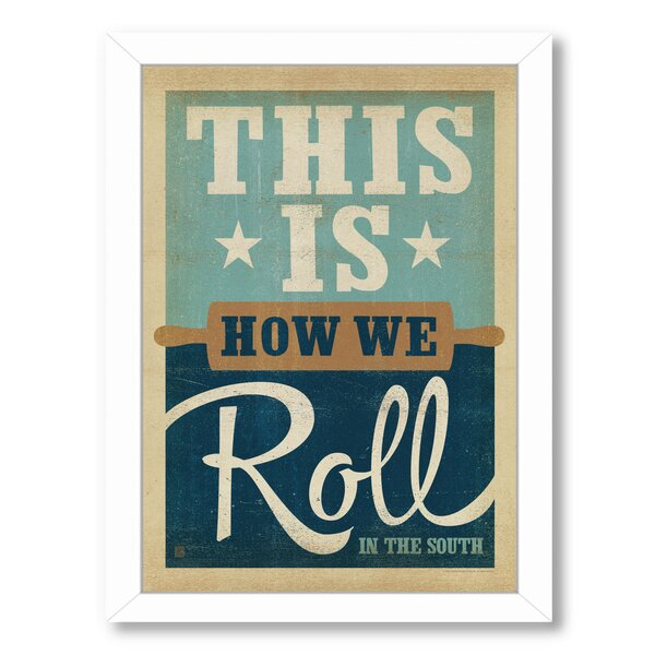 How We Roll Framed Vintage Advertisement by East Urban Home