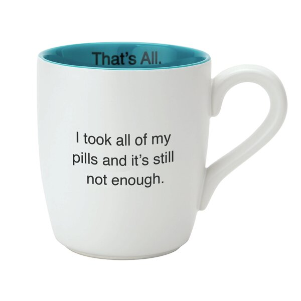 Still Not Enough Mug (Set of 4) by That's All.