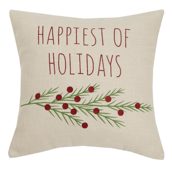 Cleorand Happiest of Holidays Embroidered Throw Pillow by The Holiday Aisle