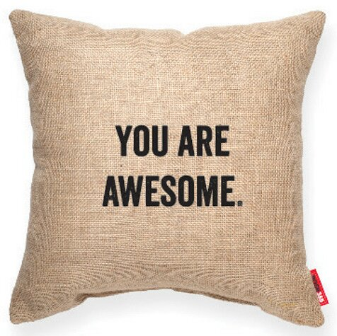 Expressive You Are Awesome Burlap Jute Throw Pillow by Posh365