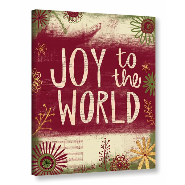 Joy to the World Textual Art on Wrapped Canvas by The Holiday Aisle