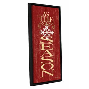 Tis the Season Framed Textual Art on Wrapped Canvas by The Holiday Aisle