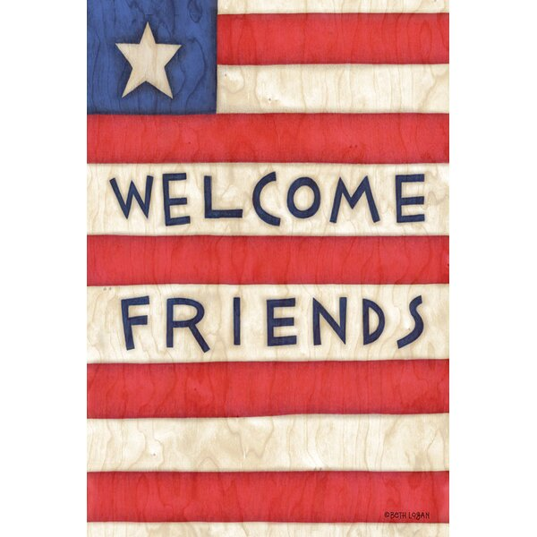 Patriotic Welcome Friends 2-Sided Garden flag by Toland Home Garden