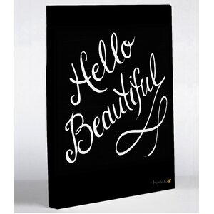 Hello Beautiful by Timree Textual Art on Wrapped Canvas by One Bella Casa