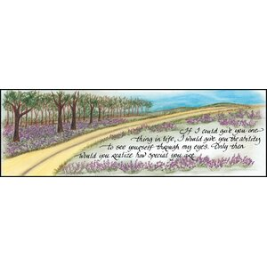 Life Lines If I Could Give You One Thing by Lori Voskuil-Dutter Graphic Art Plaque by LPG Greetings