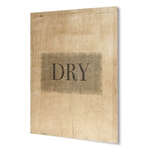 'Dry' Graphic Art on Plaque by KAVKA DESIGNS