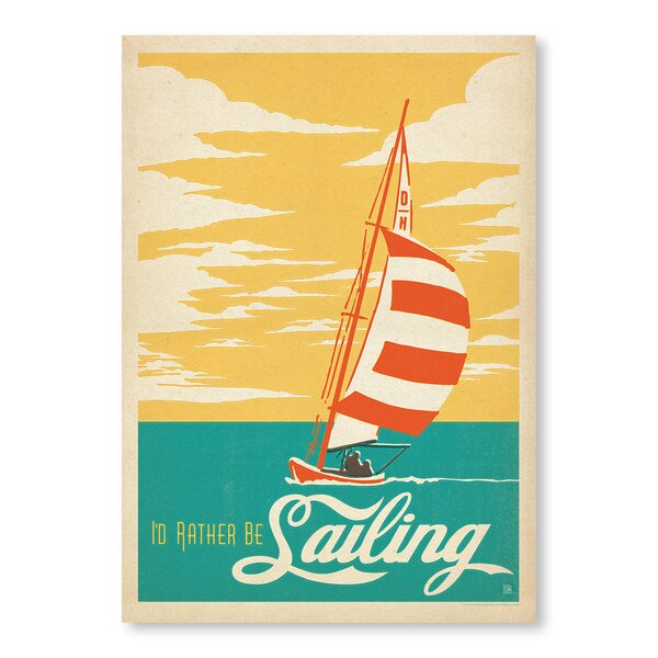 ID Rather Be Sailing Vintage Advertisement by East Urban Home