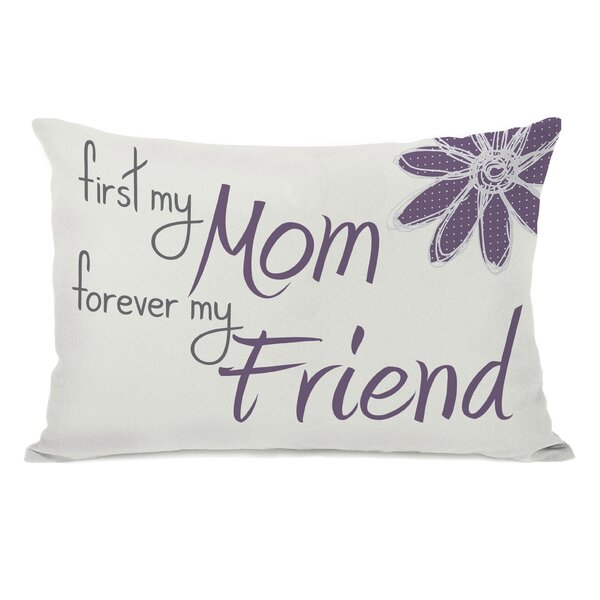 First Mom Forever Friend Lumbar Pillow by One Bella Casa