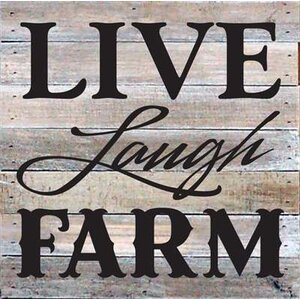 'Live Laugh Farm' Textual Art on Wood in Gray by Artistic Reflections