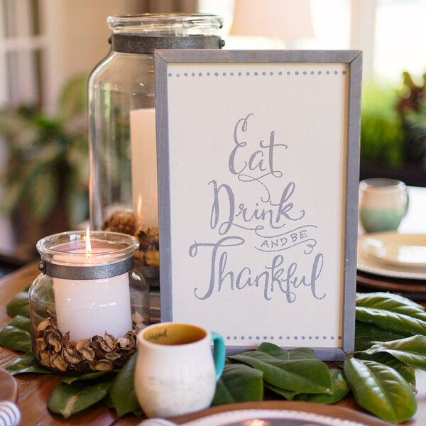 Eat Drink and Be Thankful Textual Art by Glory Haus