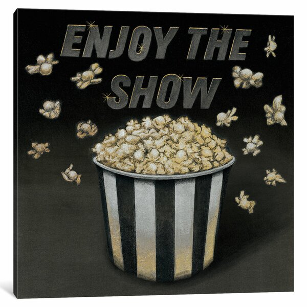 Enjoy the Show Graphic Art on Wrapped Canvas by La