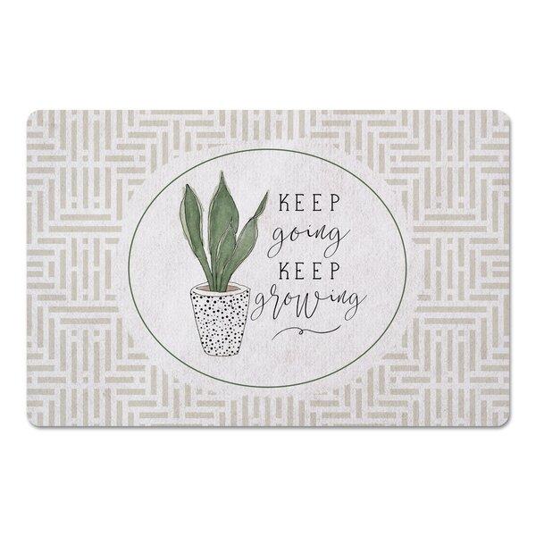 Keep Going Keep Growing Kitchen Mat